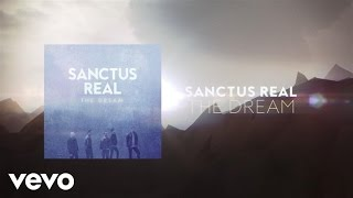 Sanctus Real - The Dream