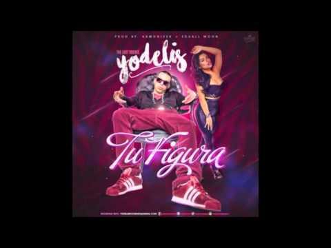Yodelis The Last Rookie - Tu Figura (Original) (Video Music) REGGAETON 2016