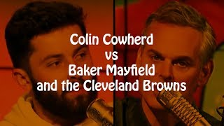 Colin Cowherd vs Baker Mayfield and the Cleveland Browns