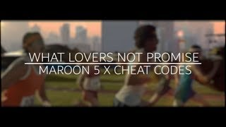 What Lovers Not Promise - What Lovers Do & No Promises Mashup