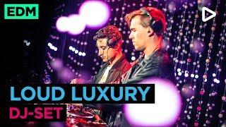 Loud Luxury Dj Set Slam Mixmarathon Xxl A Ade 2018