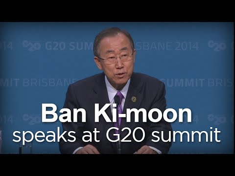 G20 has political power and responsibility: Ban Ki-moon