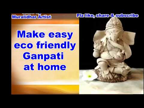 Make easy eco-friendly Ganpati IDOL at home - step by step tutorial - must try