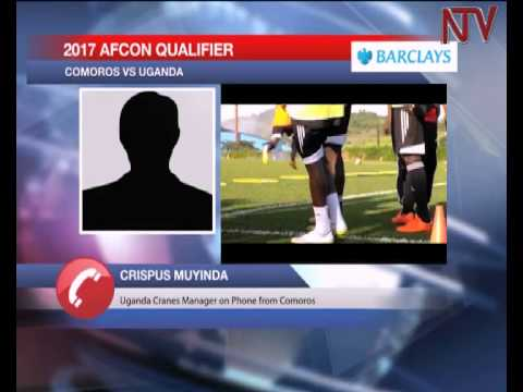 Cranes settle in for AFCON qualifier against Comoros