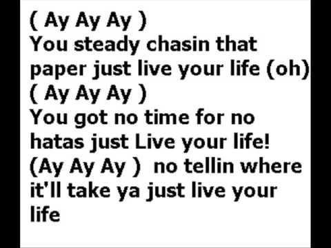 T.i. [feat. Rihanna] - Live Your Life  Lyrics video