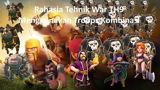 download lagu Rahasia Tehnik War Th9 Menggunakan Troops Kombinasi gratis