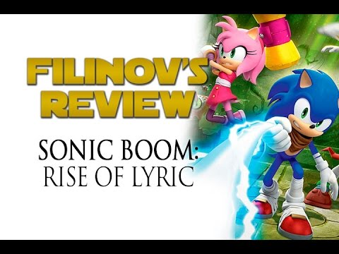 Filinov's Review - Sonic Boom: Rise of Lyric