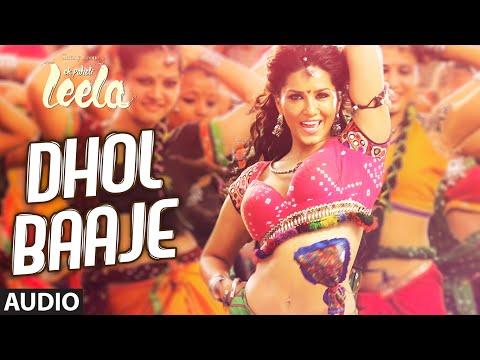 'dhol Baaje' Full Song (audio) | Sunny Leone | Meet Bros Anjjan Ft. Monali Thakur |ek Paheli Leela video