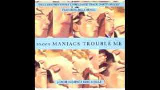 Watch 10000 Maniacs Party Of God video