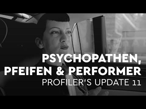 Psychopathen, Pfeifen und Performer - Profiler's Update 11