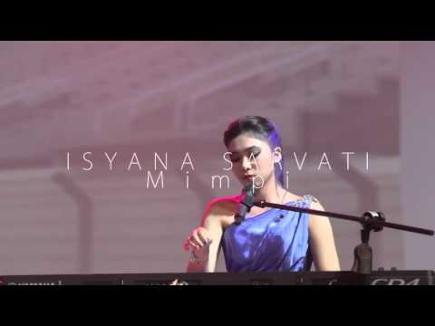 download lagu Isyana Sarasvati - Live - Mimpi (live) gratis