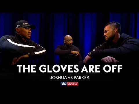GLOVES ARE OFF: Anthony Joshua vs Joseph Parker