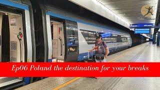 EP06 Poland the destination for your breaks | เที่ยวโปแลนด์ ตอนที่ 06