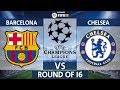 Download Chelsea vs Barcelona | UEFA Champions League Round of 16 1st Leg 2017/18 | 20/02/2018 in Mp3, Mp4 and 3GP