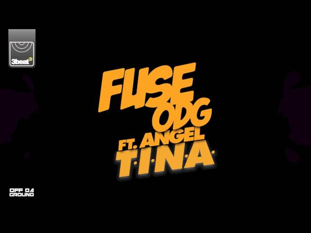 *BRAND NEW SINGLE* Fuse ODG - T.I.N.A. ft. Angel (Pre-Order now)