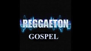 download musica REGGAETON GOSPEL