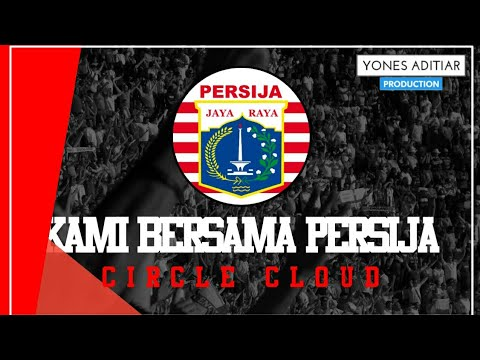 Lagu Persija Jakarta - Kami Bersama Persija (Artis Circle Cloud)