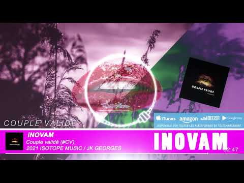 Couple Validé (#CV?) - INOVAM - Audio Officiel