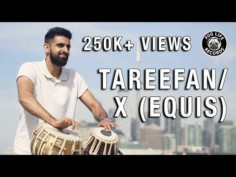 "Download Lagu  ""Tareefan/X EQUIS"" Tabla Mashup by Shobhit Banwait Mp3 Free"