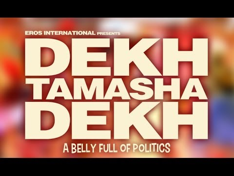 Dekh Tamsha Dekh Worldwide Online Premiere Tomorrow Only On ErosNow.com!