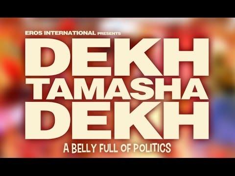 Dekh Tamsha Dekh Worldwide Online Premiere Tomorrow Only On ErosNow.com!
