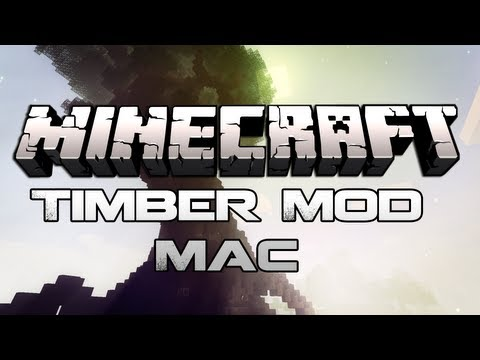 Minecraft 1.5.2 - How To Install The Timber Mod (Mac) - HD