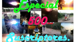 Especial 500 Suscriptores!!! - The Insane Creators