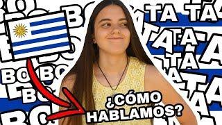 PALABRAS URUGUAYAS! Enseñándoles FRASES y PALABRAS de URUGUAY.  ¿Cómo HABLAN los URUGUAYOS?
