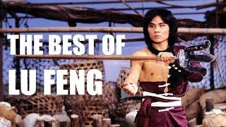 THE BEST OF LU FENG (Watch in HD)