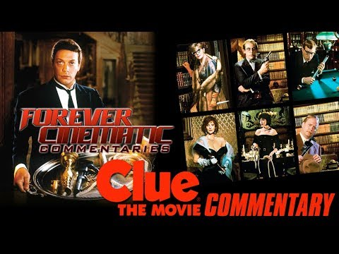 Clue: The Movie (1985) - Forever Cinematic Commentary