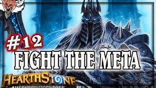 Ep12 Fighting The Meta Burn and Lich King 🍀🎲 ~ Hearthstone Rastakhan's Rumble