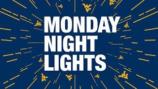 MONDAY NIGHT LIGHTS AT WVU