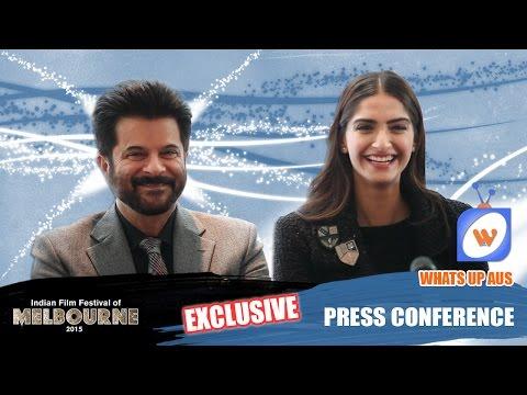 Anil Kapoor & Sonam Kapoor | Exclusive Press Conference | IFFM 2015 | Whats Up Aus