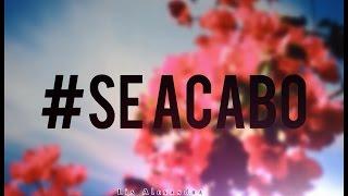 Sanluis Se Acabó Feat Chino Y Nacho Letra
