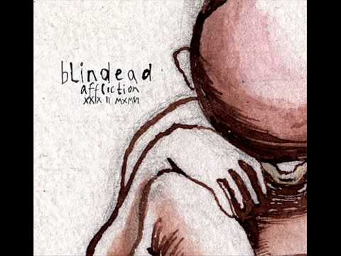 Blindead - Affliction XXIX II MXMVI [Full Album]