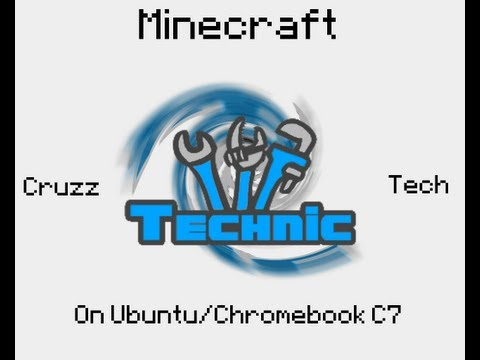 Minecraft Technic/Tekkit on Ubuntu/Chromebook C7