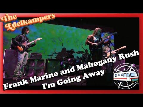 Frank Marino and Mahogany Rush - I'm Going Away