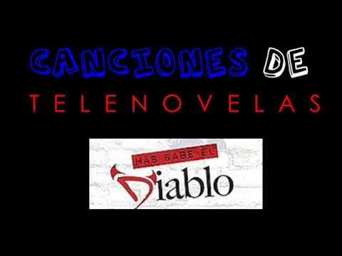 Mas Sabe El Diablo - Jen Carlos Canela - Canciones De Telenovelas video