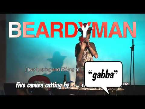303 Gabba - BEARDYMAN [ HD ]