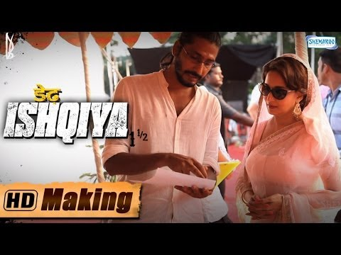 Dedh Ishqiya | Making Of The Movie | Madhuri - Huma Qureshi -...