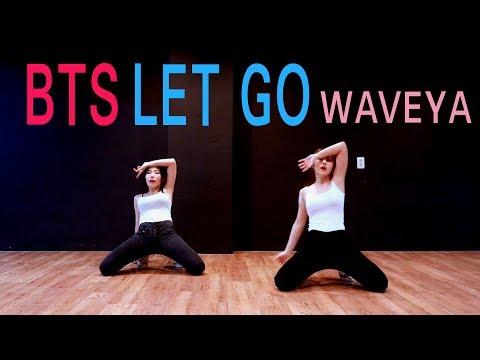 BTS (防弾少年団) 방탄소년단 Let Go cover dance WAVEYA 웨이브야