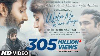 Wafa Na Raas Aayee Song Jubin Nautiyal Ft.Himansh K,Arushi N, Meet Bros Rashmi V Ashish P  Bhushan K