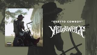 Yelawolf - Ghetto Cowboy (Official Audio)