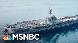 Fleet Donald Trump Sent To Korea Not Actually There | All In | MSNBC
