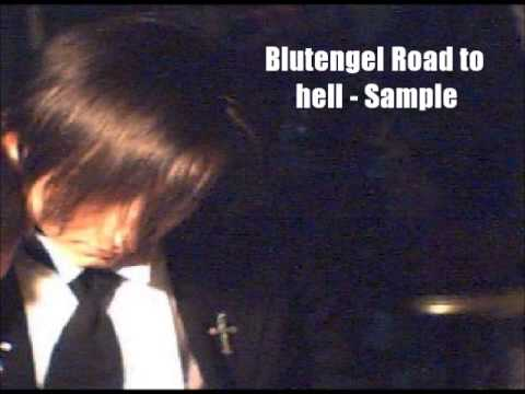 Blutengel - Road To Hell