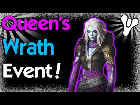 Destiny: All About The Queen's Wrath Event!
