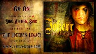 "The Jokerr - ""Go On"" (From the album Sing Aithen, Sing) HQ Official"