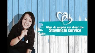 What do couples say about the StayUncle service