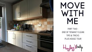 Move with Me (Part 2) - End Of Tenancy Clean Up / Moving Out Clean