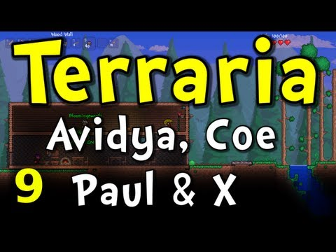 Terraria Co-op E09 with Avidya, Coe, and X